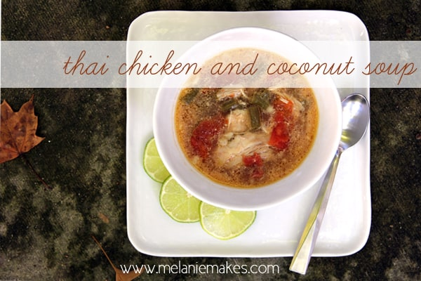 Thai Chicken and Coconut Soup | @melaniebauer at Melanie Makes