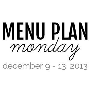 Menu Plan Monday : Decmeber 9-13, 2013 | @melaniebauer at Melanie Makes