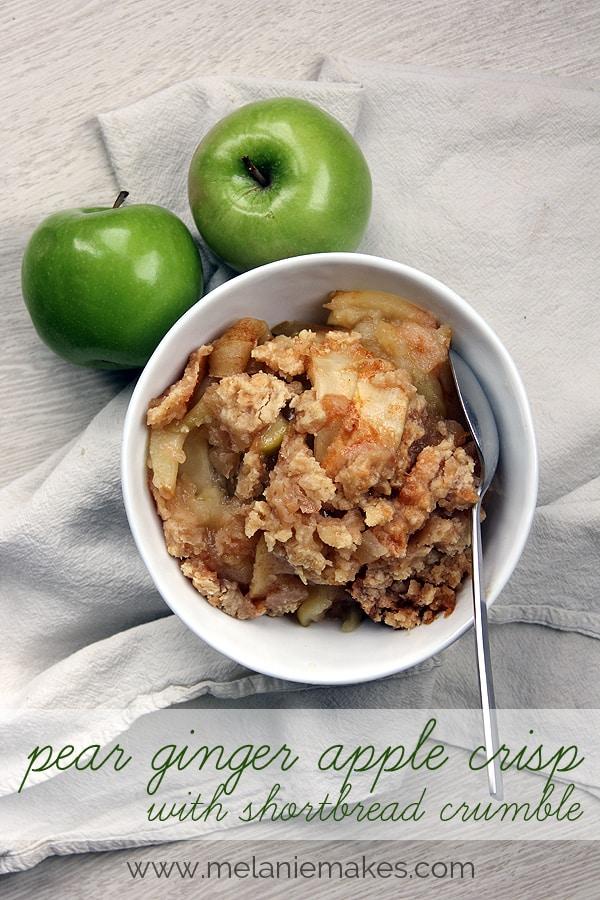 Pear Ginger Apple Crisp with Shortbread Crumble | @melaniebauer at Melanie Makes