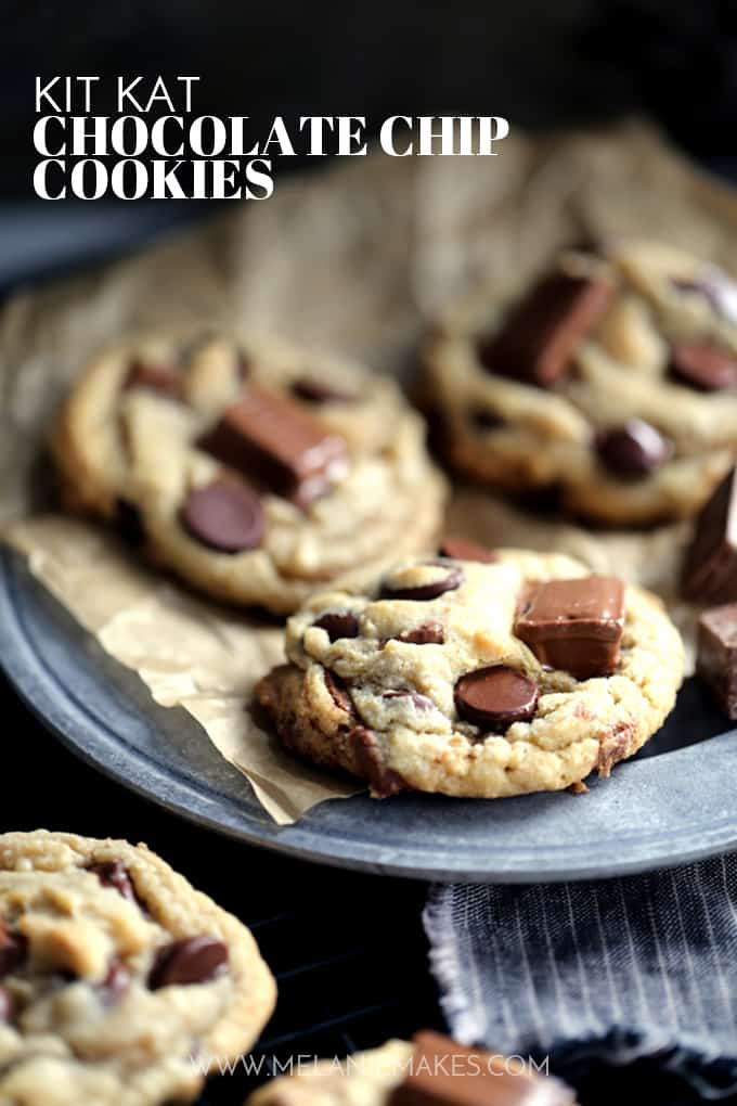 Kit Kat Chocolate Chip Cookies | Melanie Makes
