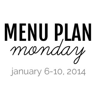 Menu Plan Monday : January 6-10, 2014 | Melanie Makes melaniemakes.com