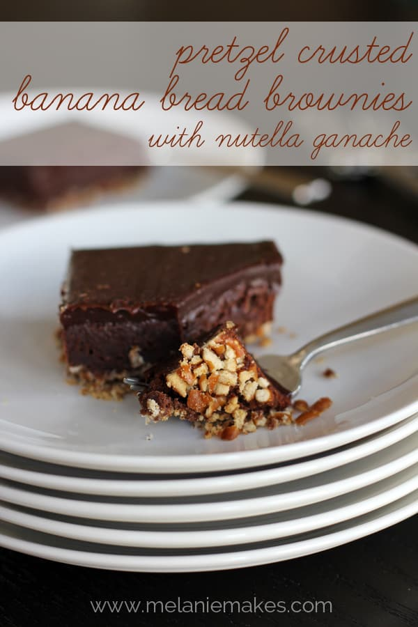 Pretzel Crusted Banana Bread Brownies with Nutella Ganache | Melanie Makes melaniemakes.com