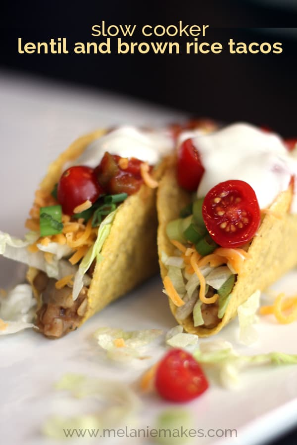 Slow Cooker Lentil and Brown Rice Tacos   Melanie Makes