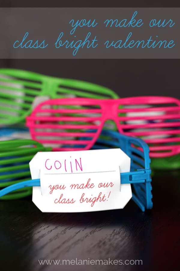You Make Our Class Bright Valentine w/ FREE printable | Melanie Makes melaniemakes.com