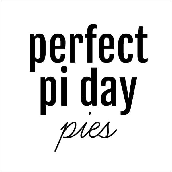 perfect pi day pies