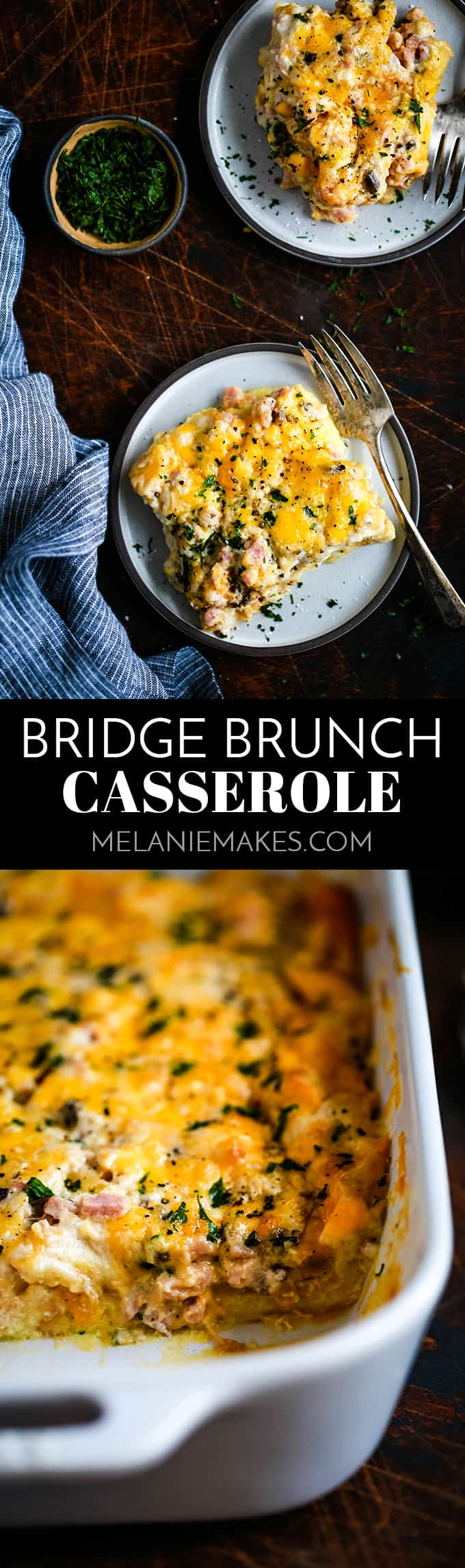 Prepped the night before in only 10 minutes, this cheesy, melty, ham studded Bridge Brunch Casserole is the perfect choice for Easter or any other morning. #breakfast #brunch #casserole #eggs #ham #easter #christmas