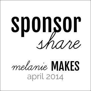 Sponsor Share | Melanie Makes melaniemakes.com