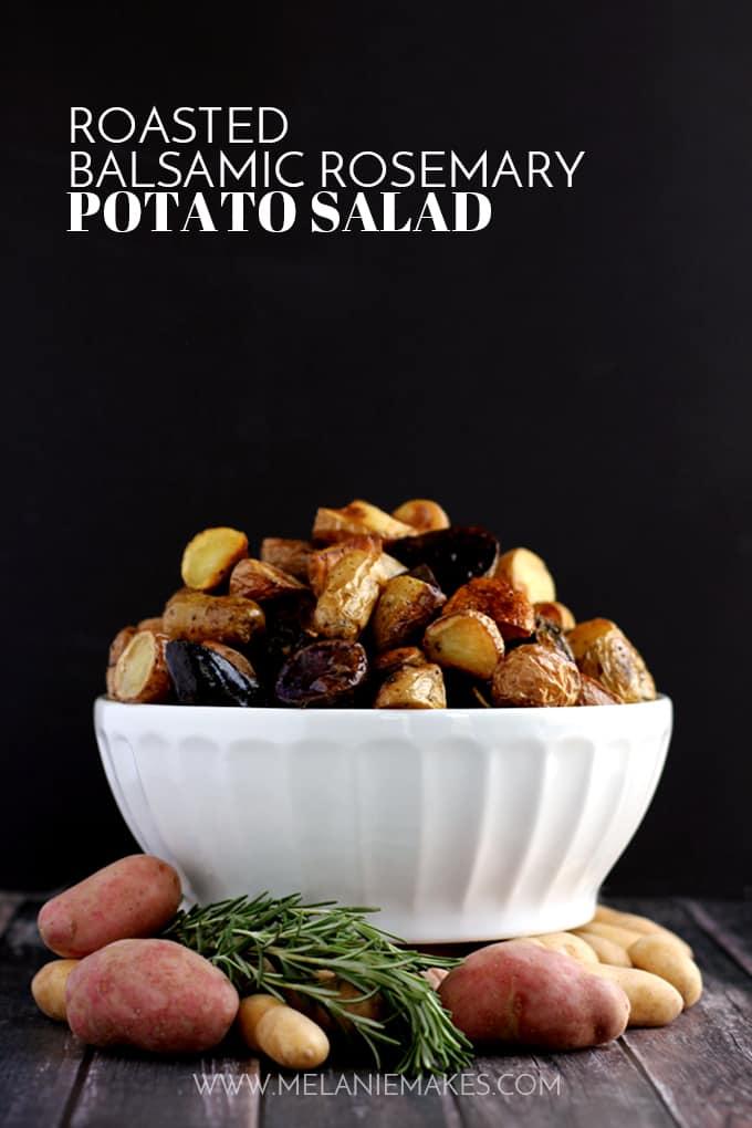 Roasted Balsamic Rosemary Potato Salad | Melanie Makees