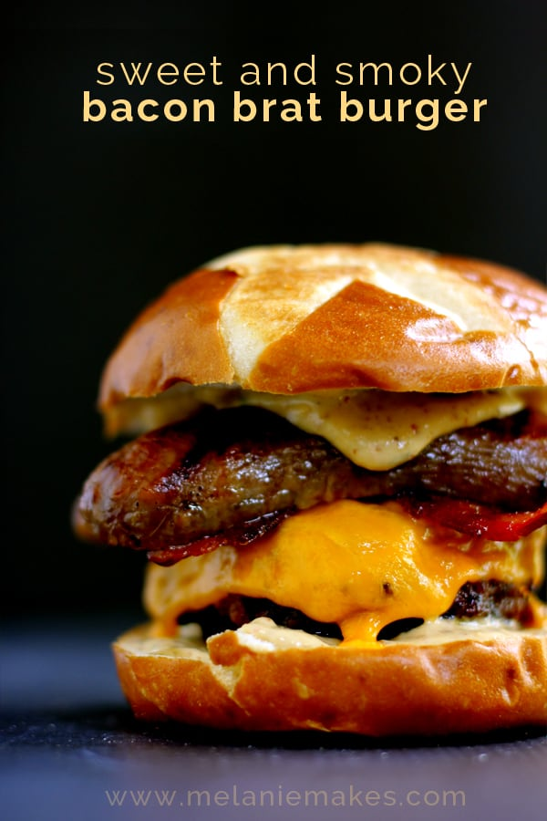 Sweet and Smoky Bacon Brat Burger | Melanie Makes