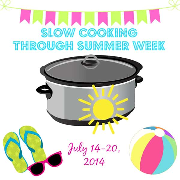 Slow Cooking Through Summer Week + Giveaway