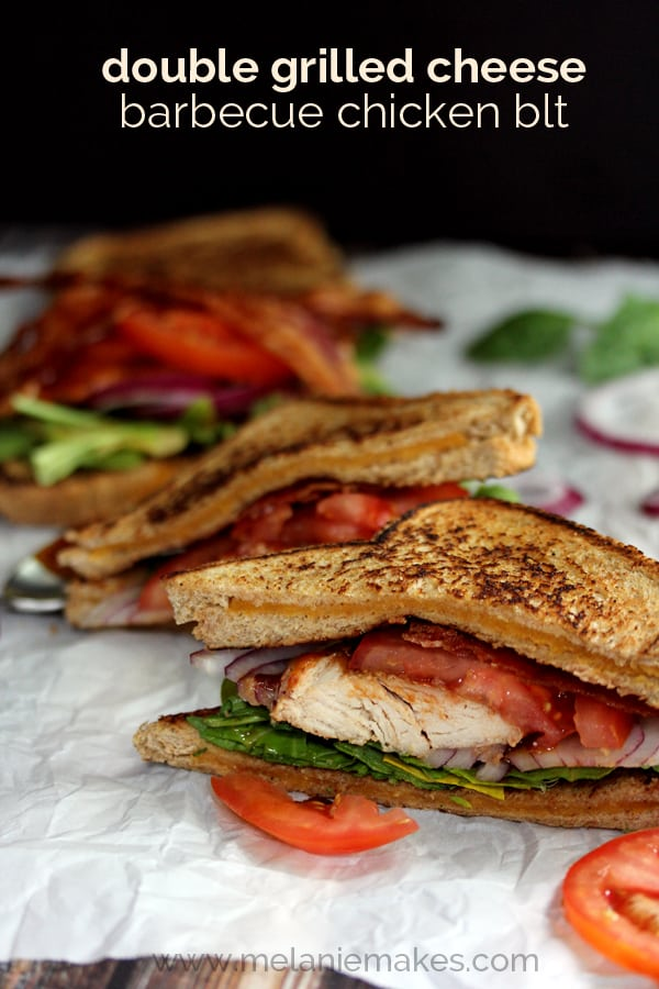 Double Grilled Cheese Barbecue Chicken BLT | Melanie Makes