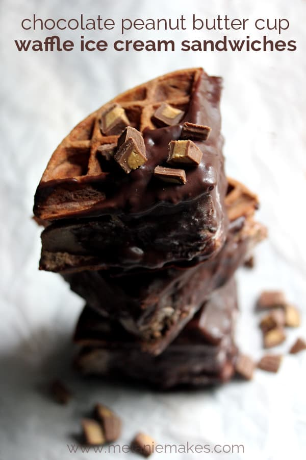Chocolate Peanut Butter Cup Waffle Ice Cream Sandwiches | Melanie ...