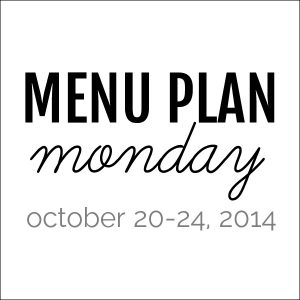 Menu Plan Monday - October 20, 2014 | Melanie Makes