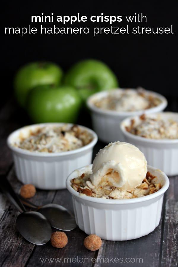 Mini Apple Crisps with Maple Habanero Pretzel Streusel | Melanie Makes