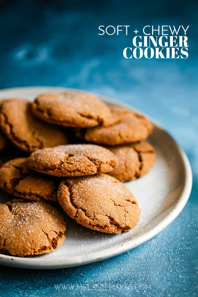 Soft And Chewy Ginger Cookies Melanie Makes