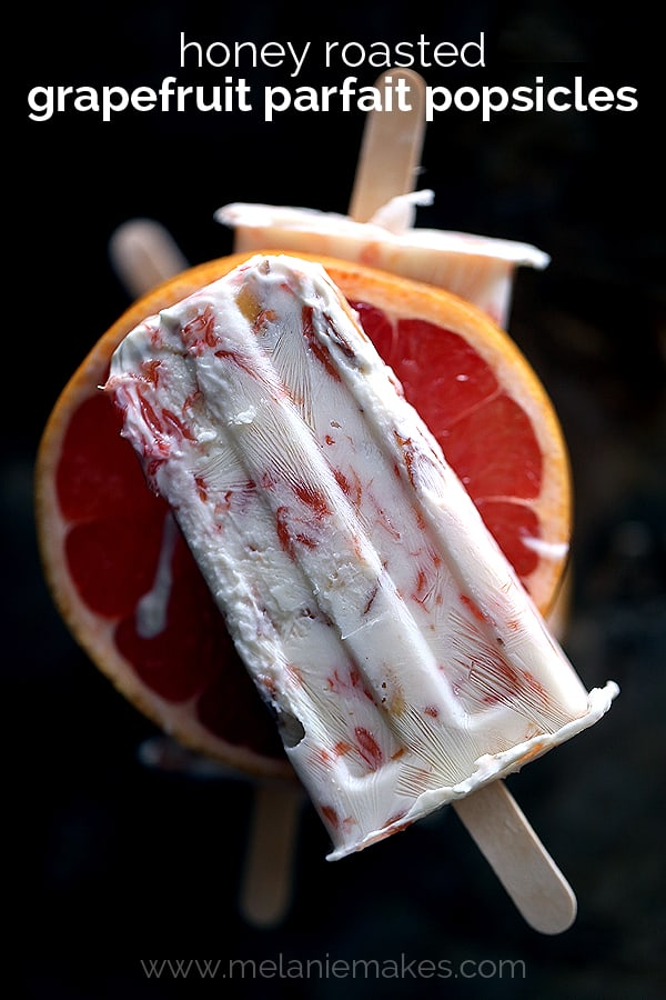 Honey Roasted Grapefruit Parfait Popsicles | Melanie Makes