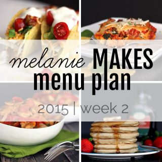 Melanie Makes Menu Plan 2015 - Week 2