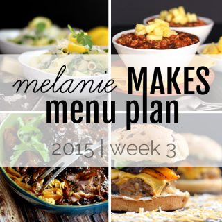 Melanie Makes Menu Plan 2015 - Week 3