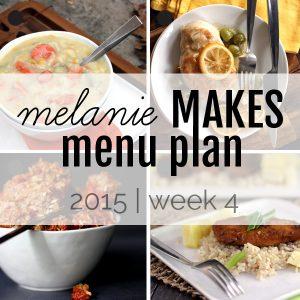 Melanie Makes Menu Plan 2015 - Week 4