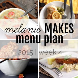 Melanie Makes Menu Plan 2015 - Week 4
