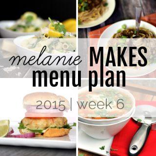 Melanie Makes Menu Plan 2015 - Week 6