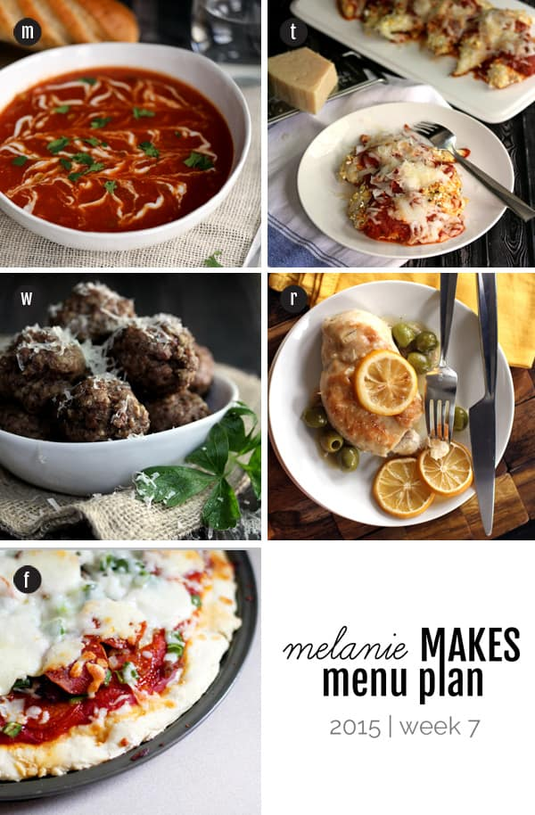 Melanie Makes Menu Plan 2015 - Week 7