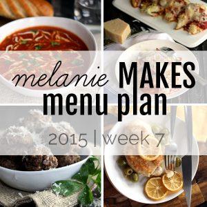 Melanie Makes Menu Plan 2015 - Week 7