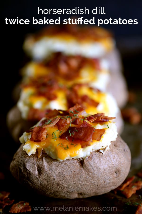 Horseradish Dill Twice Baked Stuffed Potatoes | Melanie Makes