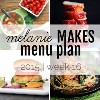 Melanie Makes Menu Plan 2015 - Week 16