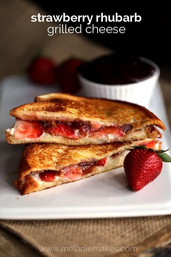 Strawberry Rhubarb Grilled Cheese | Melanie Makes