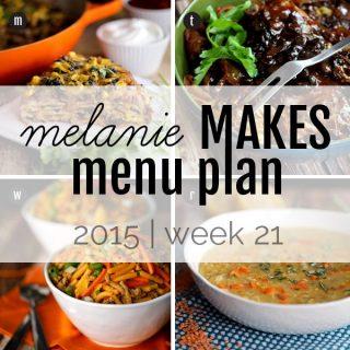 Melanie Makes Menu Plan 2015 - Week 21