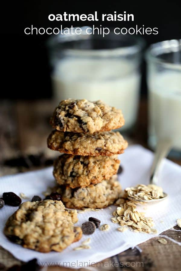 Oatmeal Raisin Chocolate Chip Cookies   Melanie Makes