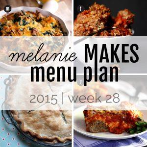 Melanie Makes Menu Plan 2015 - Week 28