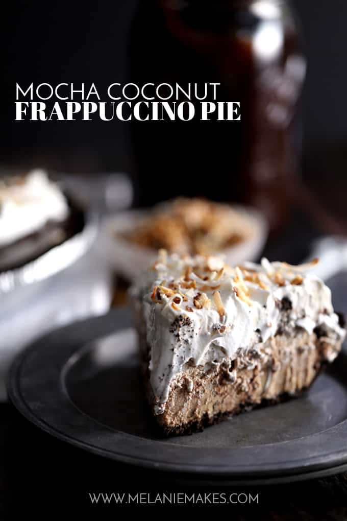 Mocha Coconut Frappuccino Pie | Melanie Makes