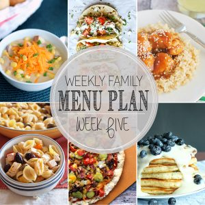 Weekly Family Meal Plan – Week 5