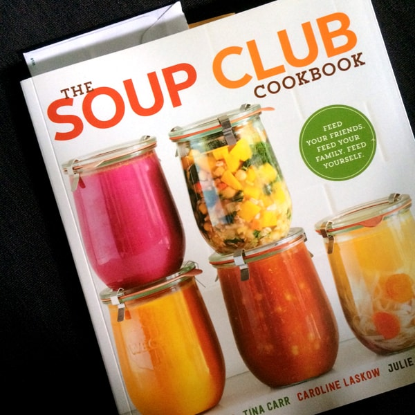 The Soup Club Cookbook | Melanie Makes