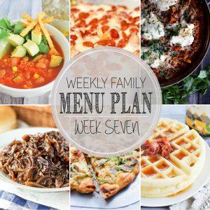 Weekly Family Meal Plan - Week 7 | Melanie Makes