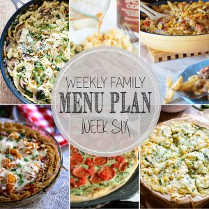 Weekly Family Meal Plan – Week 6