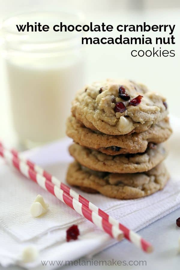 White Chocolate Cranberry Macadamia Nut Cookies | Melanie Makes