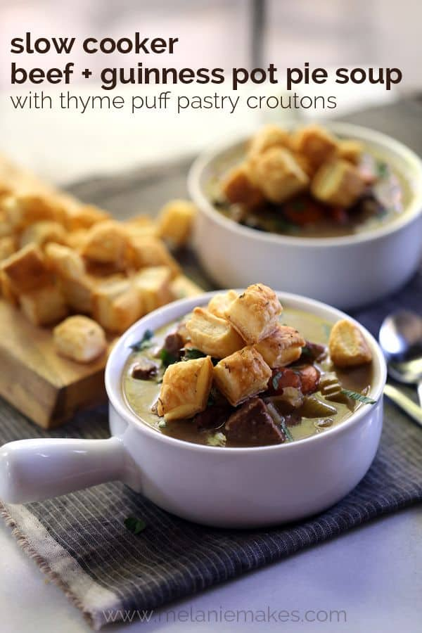 Slow Cooker Beef and Guinness Pot Pie Soup with Thyme Puff Pastry Croutons | Melanie Makes