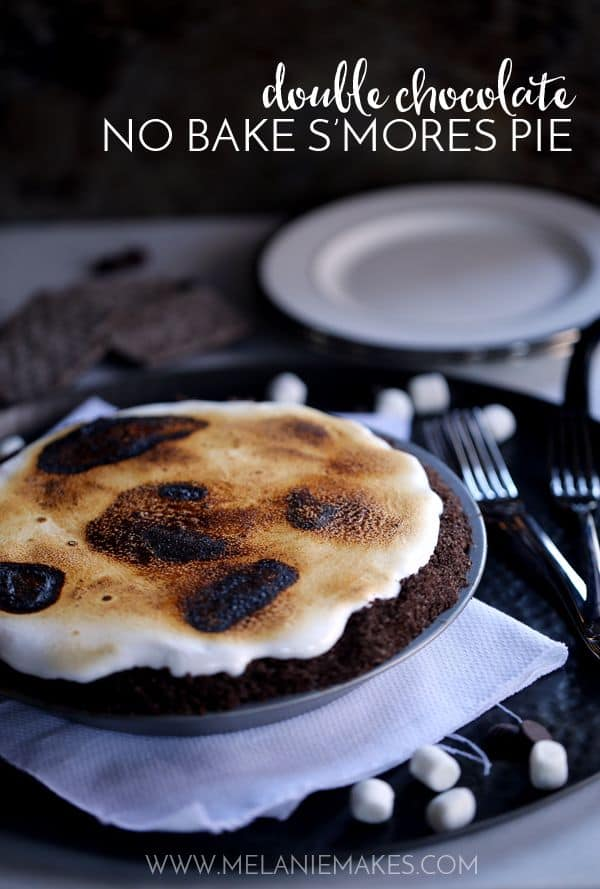 Double Chocolate No Bake S'mores Pie | Melanie Makes