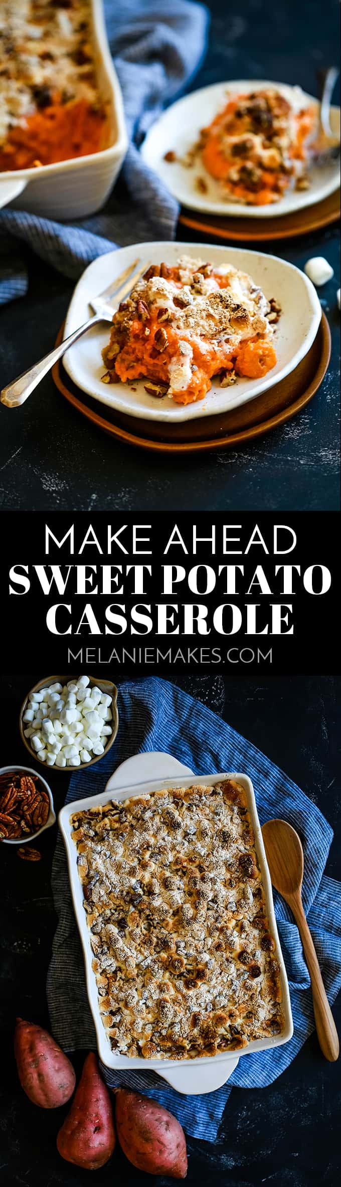 This Make Ahead Sweet Potato Casserole is perfect as it allows you to - as the name implies! - make it ahead of time and serve when you're ready. #sweetpotatoes #sweetpotatocasserole #thanksgiving #christmas #marshmallow #pecans