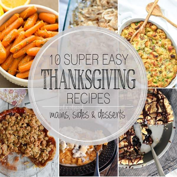 10 Super Easy Thanksgiving Recipes | Melanie Makes