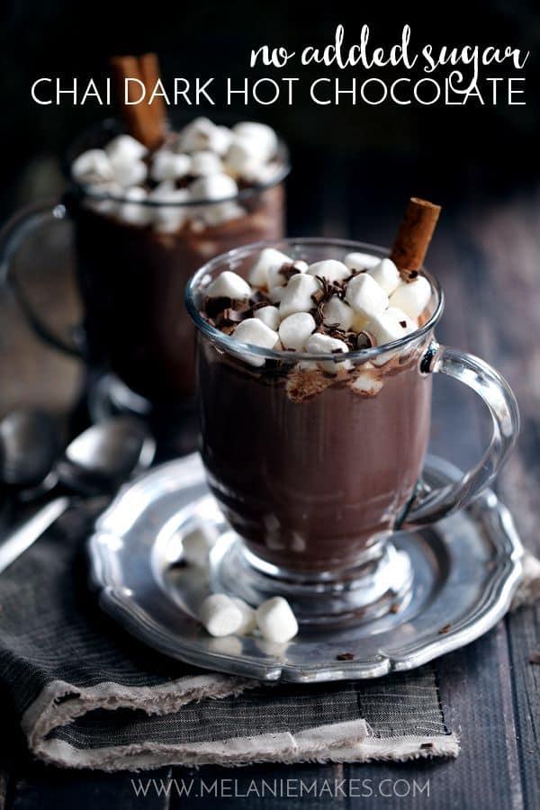 No Sugar Added Chai Dark Hot Chocolate | Melanie Makes