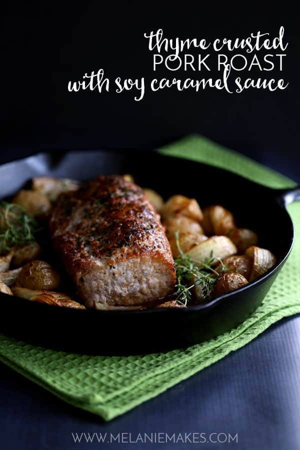 Thyme Crusted Pork Roast with Soy Caramel Sauce | Melanie Makes