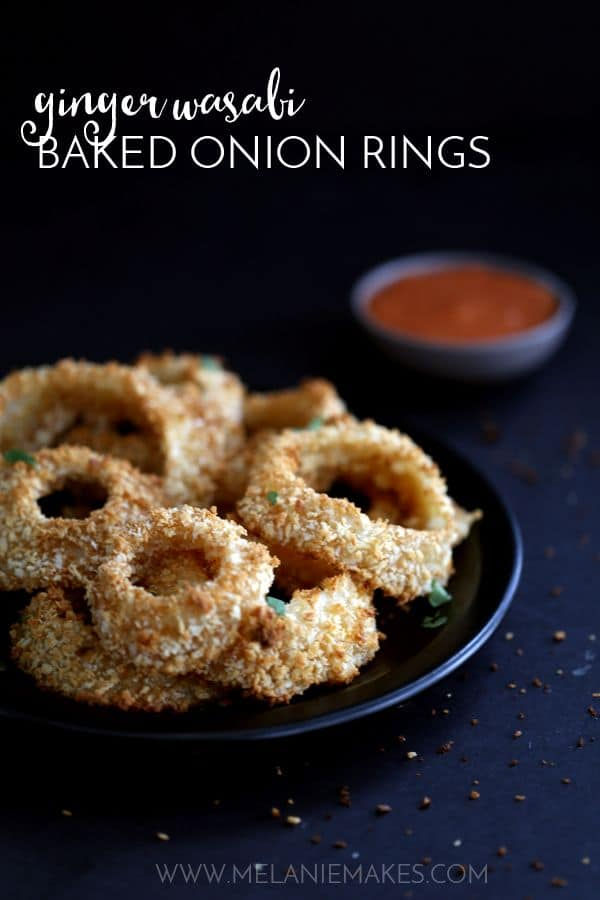Ginger Wasabi Baked Onion Rings | Melanie Makes