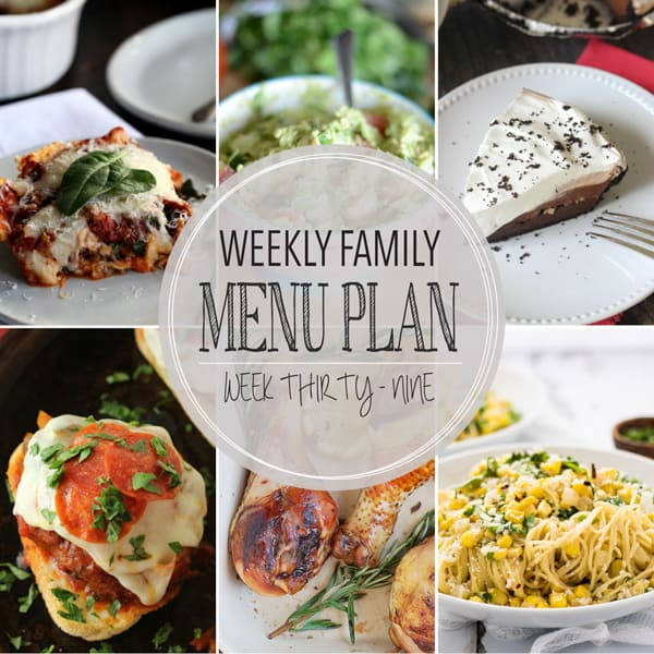 Weekly Family Menu Plan - Week 39 | Melanie Makes