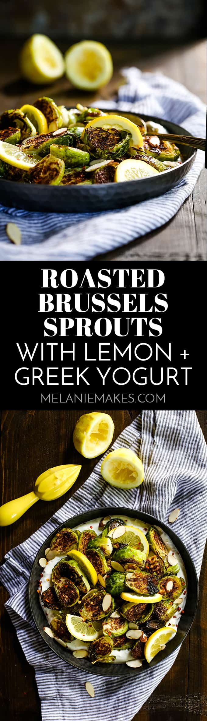 These six ingredient Roasted Brussels Sprouts with Lemon and Greek Yogurt are the perfect Spring side dish and couldn't be easier! #roasted #brusselssprouts #lemon #yogurt #greekyogurt #sidedish #spring