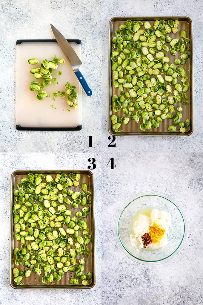 How to prepare Roasted Brussels Sprouts with Lemon and Greek Yogurt, steps 1-4.