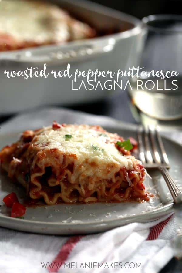 Roasted Red Pepper Puttanesca Lasagna Rolls | Melanie Makes